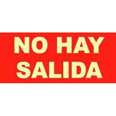 JG SEÑALIZACION SEÑAL FOTOLUMINES.NO HAY SALIDA EV135